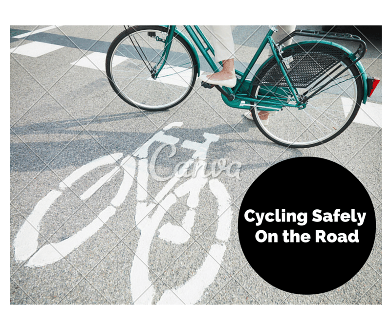Cycling Safely on the roads
